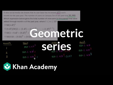 Constructing a geometric series for new users | Precalculus | Khan Academy