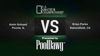 2018 US Amateur Championship - Brian Parks VS Abrin Schaad