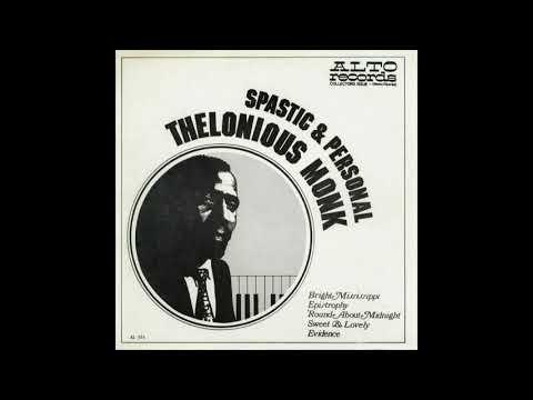 THELONIOUS MONK - Spastic & Personal 1963 [full Album]