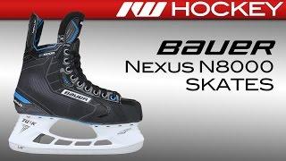 Bauer Nexus N8000 Skate Review