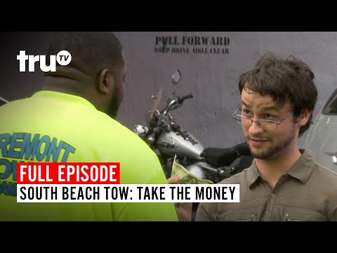 South Beach Tow | Season 6: Take the Money | Watch the Full Episode | truTV