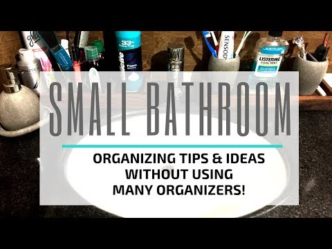 Small Bathroom - Organizing Ideas and Tips without using many organizers