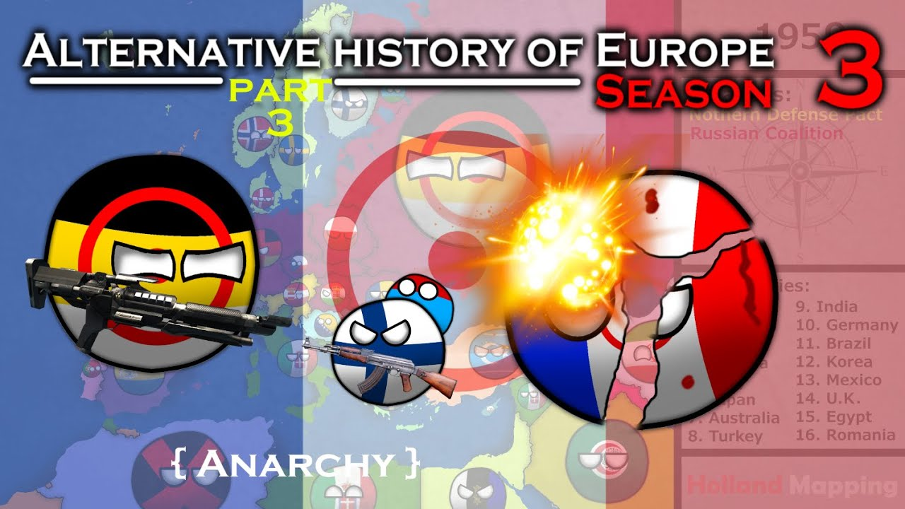 Alternative History of Europe - Season 3 #3: Anarchy