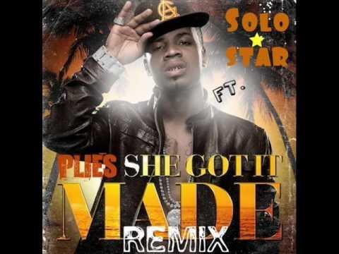 Plies Ft. Solostar- She Got It Made Remix :: HQ :: 2010 :: Hot!