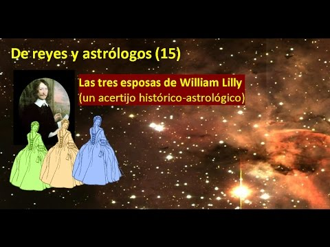 De reyes y astrólogos 15 - Las tres esposas de William Lilly