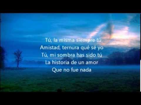 Luis Miguel - La Incondicional (Letra Canción)