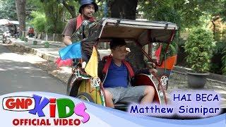 Hai Beca - Matthew Sianipar