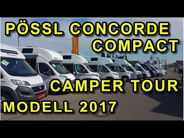 ???? Pössl Concorde Compact, Modell 2017, Camper Van, Kastenwagen Tour