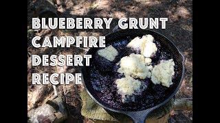 Bluberry Grunt Campfire Deṡsert Recipe