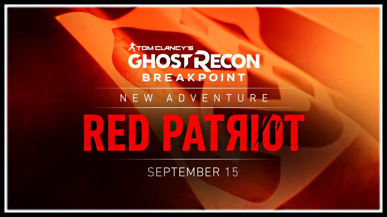 "Ghost Recon Breakpoint | *NEW* ""Red Patriot"" TEASER, Title Update 3.0 & More! thumbnail"