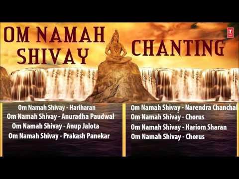 Non Stop Om Namah Shivay Chanting By Anuradha Paudwal, Hariharan, Narendra Chanchal, Anup Jalota