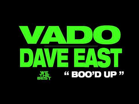 "VADO x DAVE EAST ""Boo'd Up"" (DatPiff Exclusive - OFFICIAL AUDIO)"