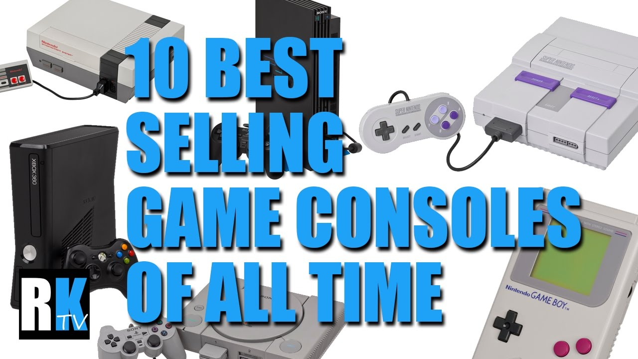 10 best selling video game consoles of all time youtube - Best selling video game consoles ...