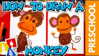 How To Draw A Monkey - Preschool