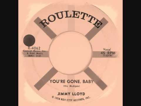 Jimmy Lloyd - You're Gone Baby