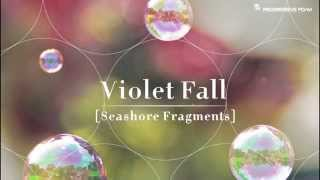 "Violet Fall ""And Here We Are Again Another Sunrise"" from ""Seashore ..."