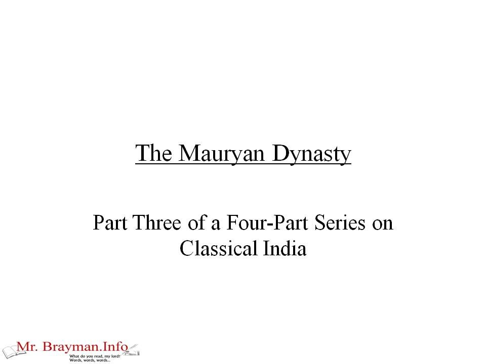 classical part the mauryan dynasty