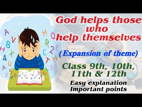 God helps those who help themselves|Expansion of Ideas|Prove
