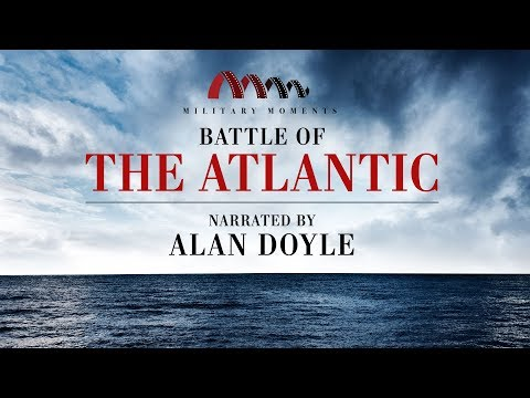 Battle of the Atlantic   Narrated by Alan Doyle