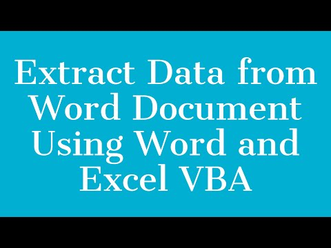 Extract Data from Word Document Using Word and Excel VBA