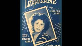 "Marie José "" Impossible "" 1947"