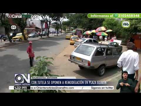 Con tutela se oponen a remodelación en plaza Guarín