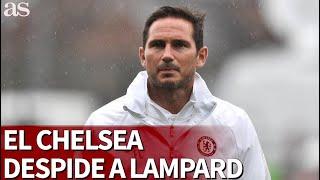 El Chelsea destituye a Lampard | Diario AS