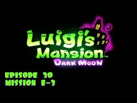 Luigi's Mansion: Dark Moon - Episode 30: Mission E-3 (No Commentary)