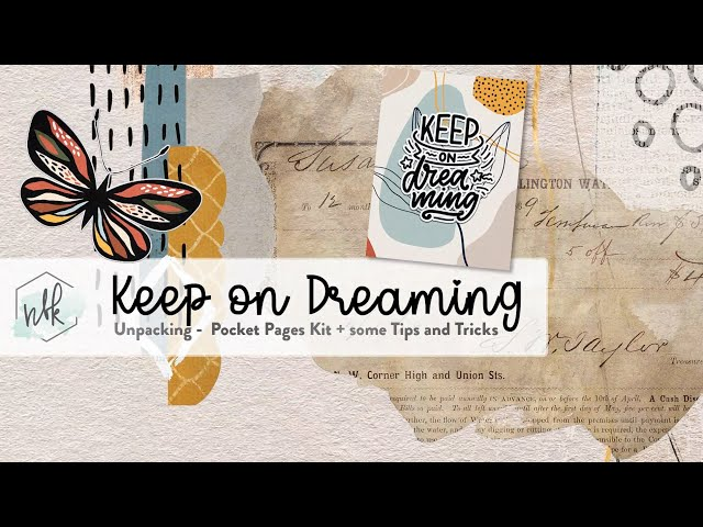 Keep on Dreaming - Unpacking the Pocket Pages Kit