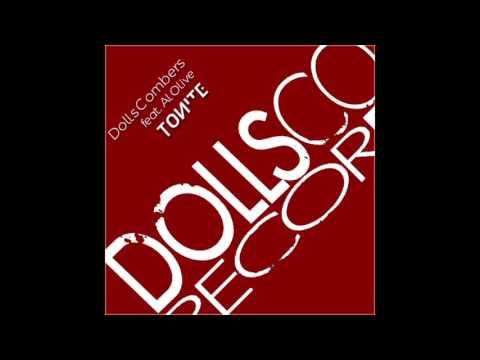 Dolls Combers ft  Al Olive - Tonite (Original Vocal Mix)