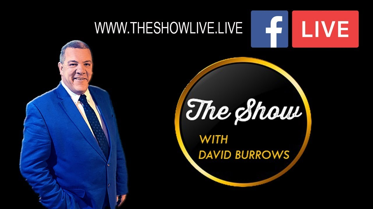 The Show with David Burrows Ep. 441 - #theshowlive
