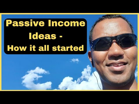My Passive Income Ideas - How it all began