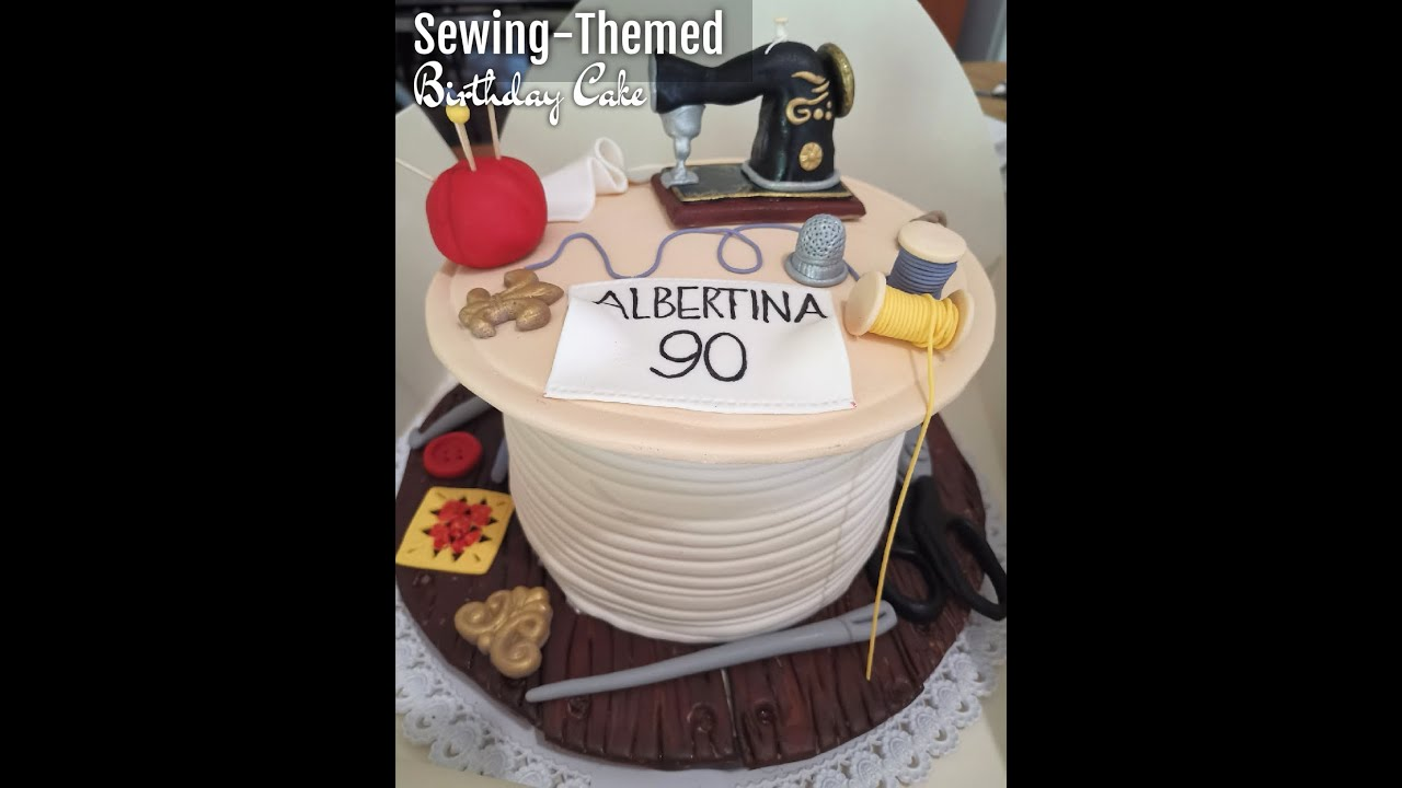Download Sewing-Themed Birthday Cake