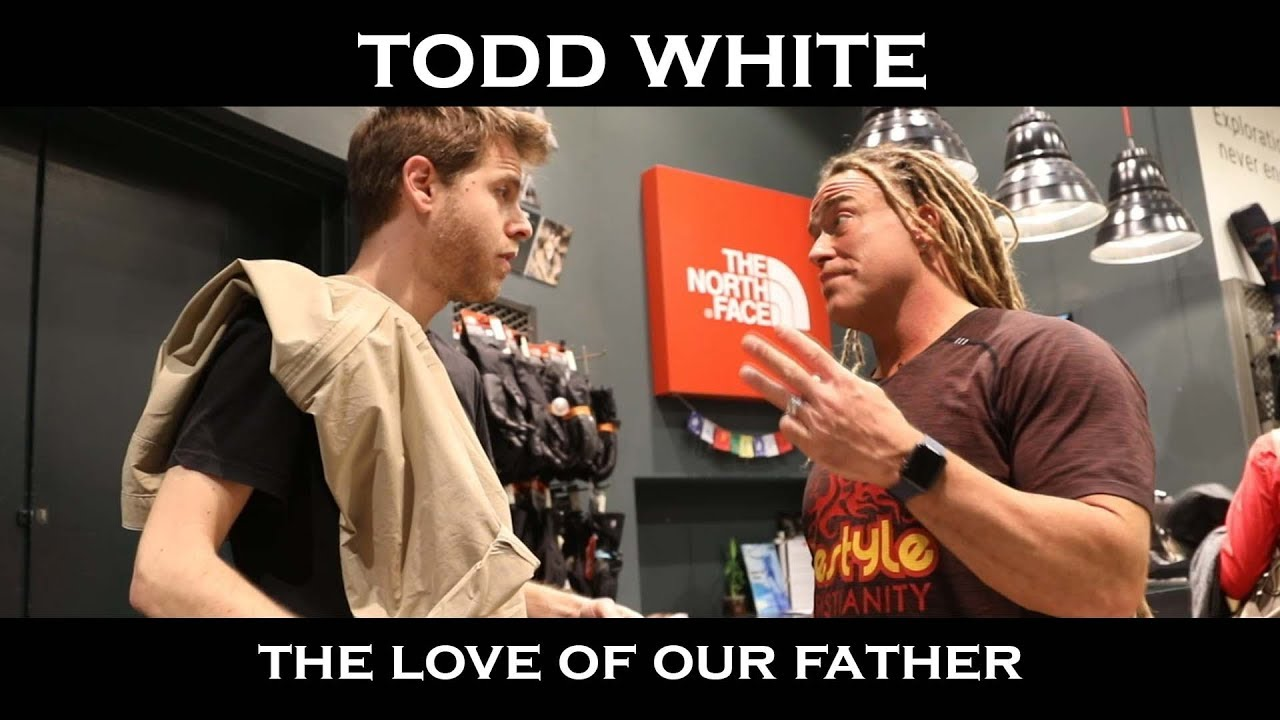 Todd White - The Love of the Father