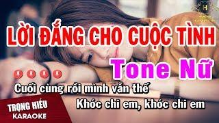 Karaoke Lời Đắng Cho Cuộc Tình Tone Nữ Nhạc Sống   Trọng Hiếu