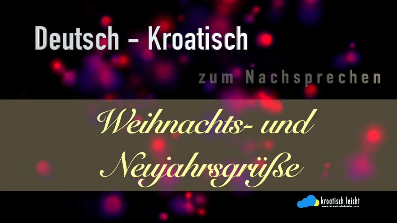 übersetzer Frohe Weihnachten.Weihnachts Und Neujahrsgrüße Deutsch Kroatisch Der Kleine übersetzer Zum Nachsprechen