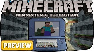 Minecraft: New Nintendo 3DS Edition | Livestream Gameplay Preview!