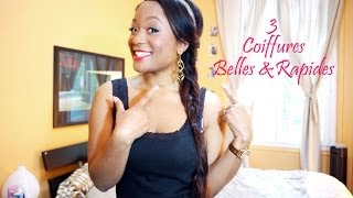 3 Coiffures Belles & Rapides || CeriseDaily 🍒