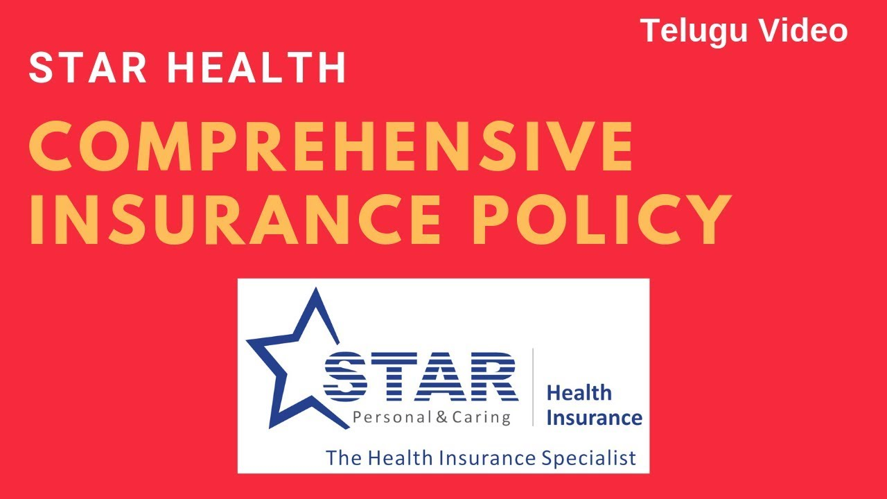 Star Health Comprehensive Insurance Policy Details In Telugu Youtube