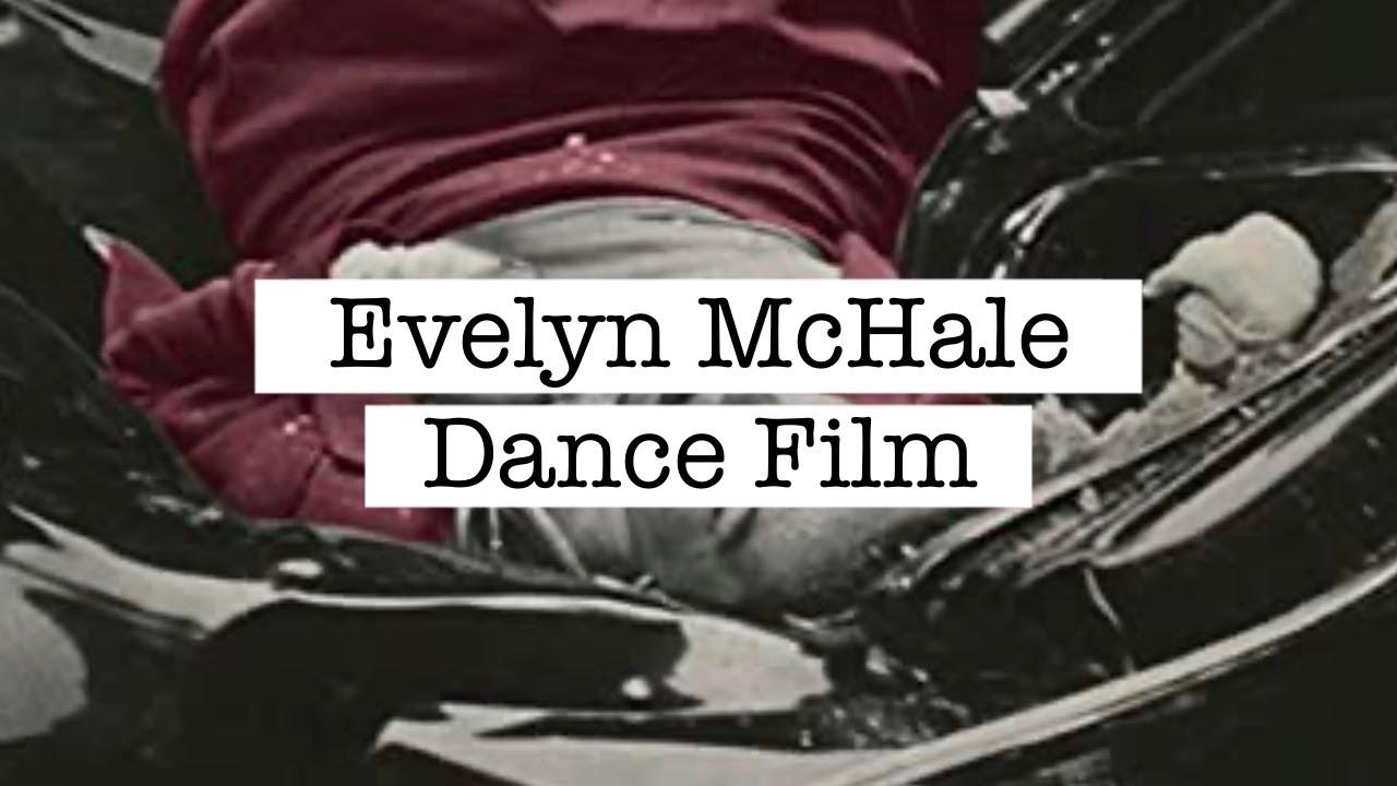 evelyn mchale dance youtube