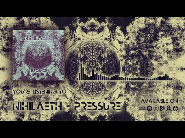 Nihilaeth - Pressure (Official Music)