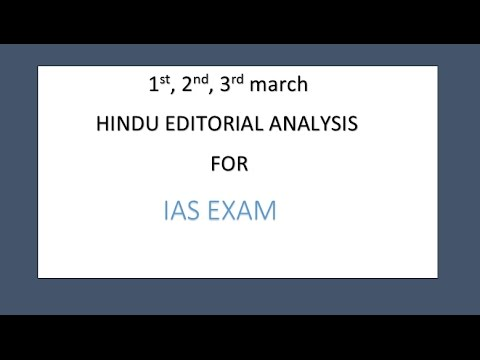 1st,2nd,3rd march hindu editorials
