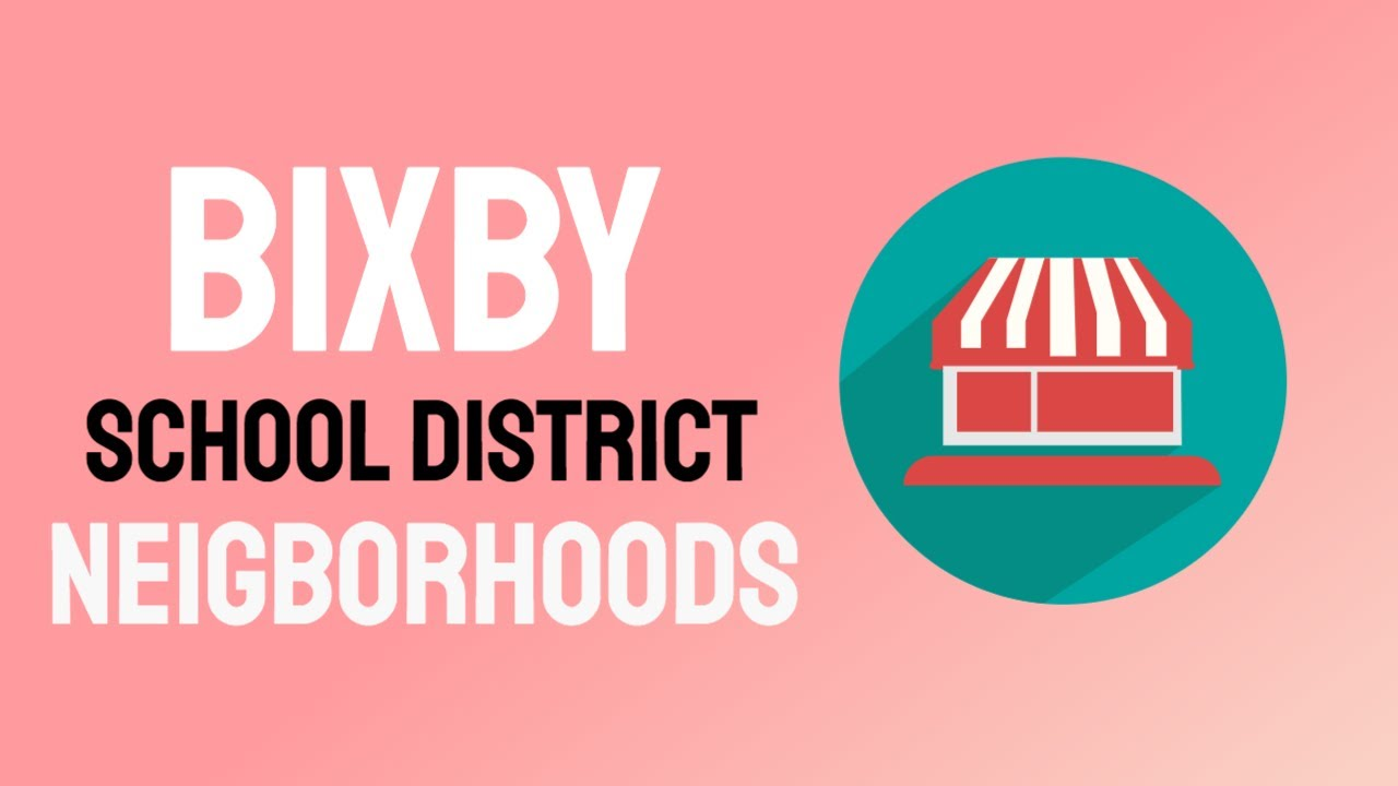Bixby School District Neighborhoods