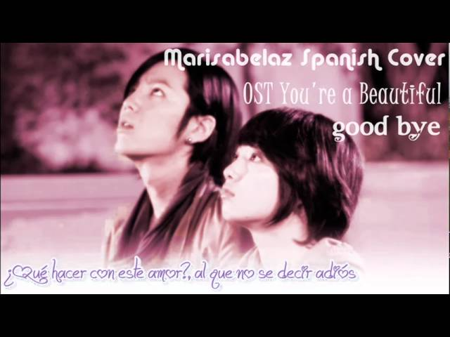 ♪ Good Bye Jang Geun Suk OST YAB marisabelaz spanish cover Travel Video