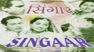 SINGAAR - P. Jairaj, Durga Khote, Madhubala
