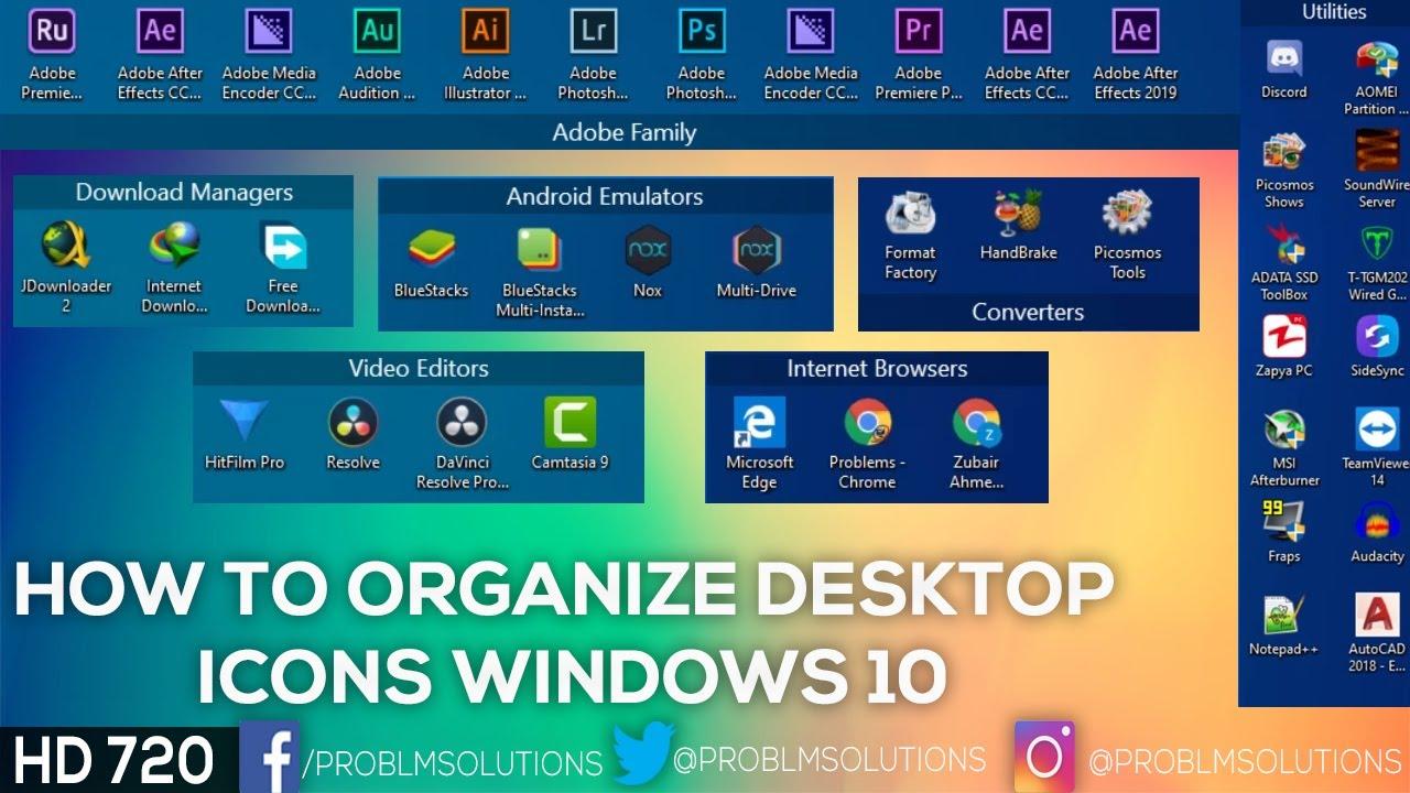 How To Organize Desktop Icons Windows 10