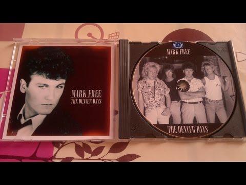 Mark Free - The Denver Days full album (1987, AOR - USA)