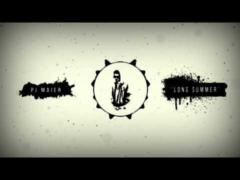 PJ Maier - Long Summer