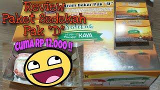 "#VlogReview Paket Sedekah Ayam Bakar Pak ""D"" harga Rp 12.000 saja :)"