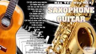 Hòa Tấu Guitar Saxophone - Tuyển Chọn Những Bản Hòa Tấu Guitar Saxophone Hay Nhất